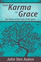 From Karma to Grace by John Van Auken